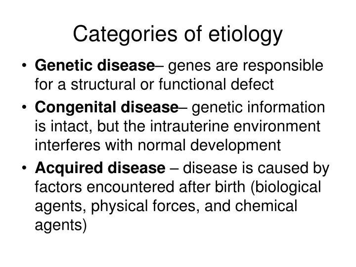 Categories of etiology