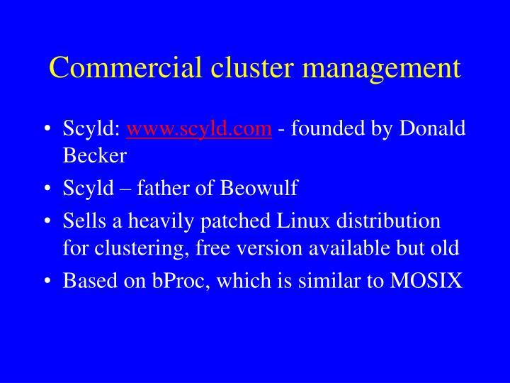 Commercial cluster management