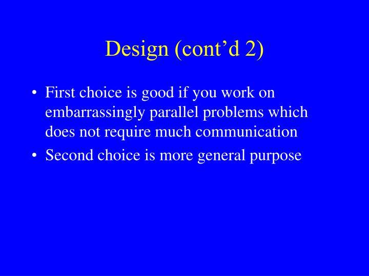 Design (cont'd 2)