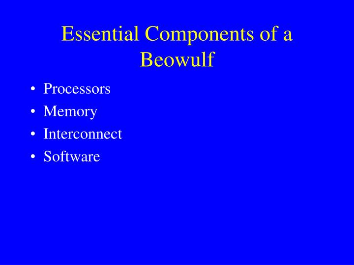 Essential Components of a Beowulf