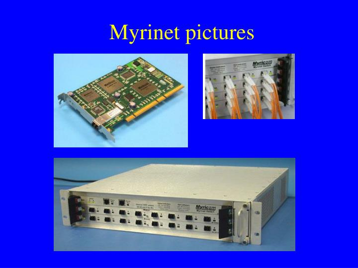 Myrinet pictures