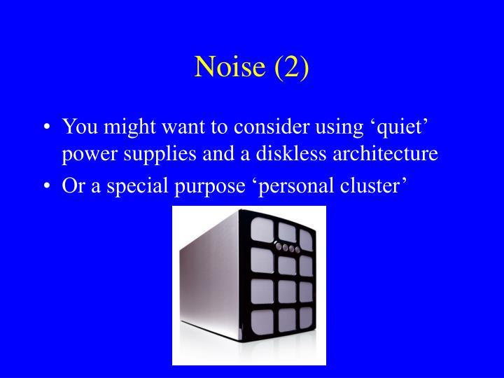Noise (2)