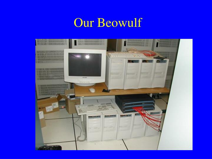 Our Beowulf