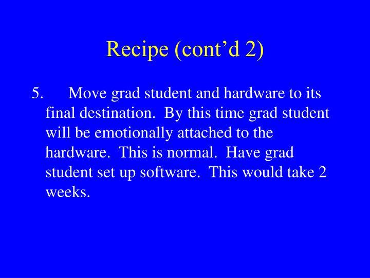 Recipe (cont'd 2)