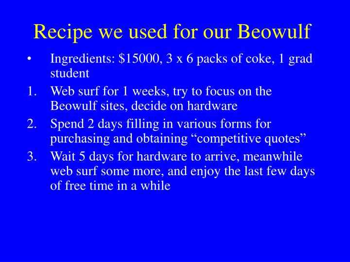 Recipe we used for our Beowulf