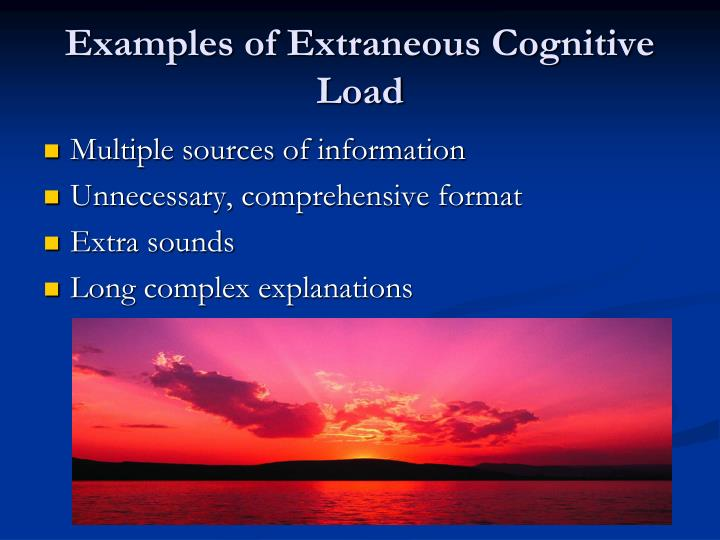 Examples of Extraneous Cognitive Load