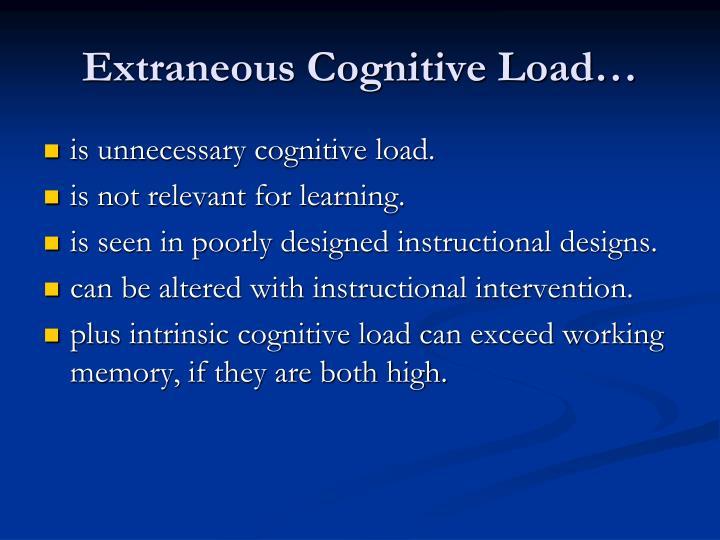Extraneous Cognitive Load…