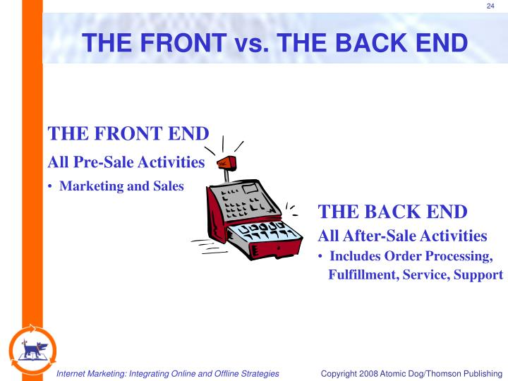 THE FRONT vs. THE BACK END