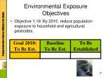 environmental exposure objectives4