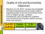 quality of life and survivorship objectives1