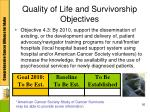 quality of life and survivorship objectives2