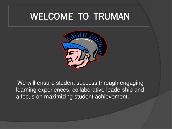 Welcome to truman