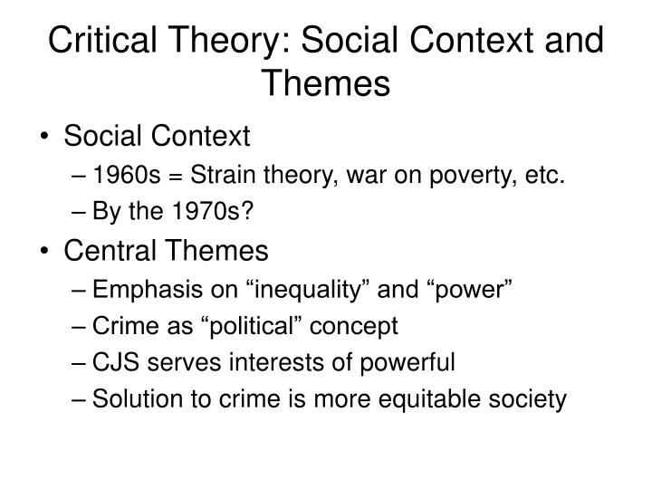 Critical Theory: Social Context and Themes