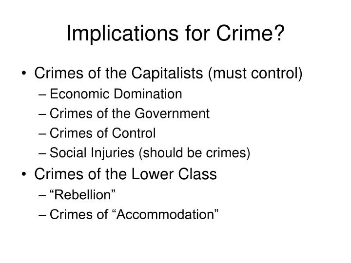 Implications for Crime?