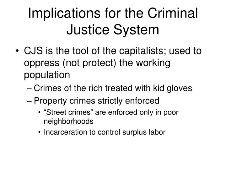 Implications for the Criminal Justice System