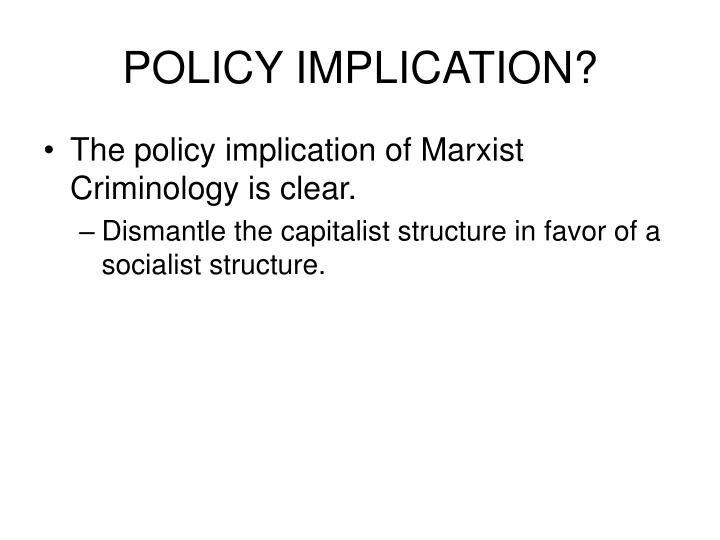 POLICY IMPLICATION?