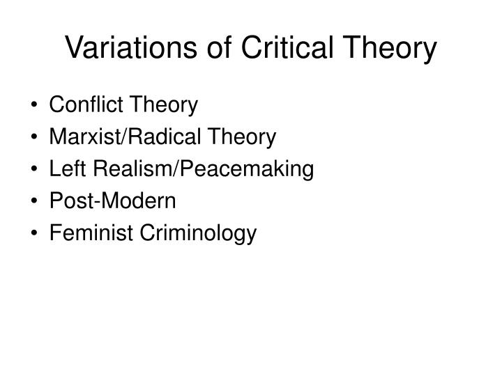 Variations of Critical Theory