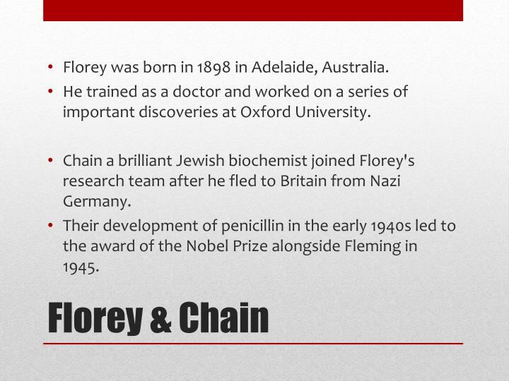 Florey was born in 1898 in