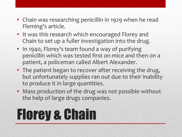 Chain was researching penicillin in 1929 when he read Fleming's article.