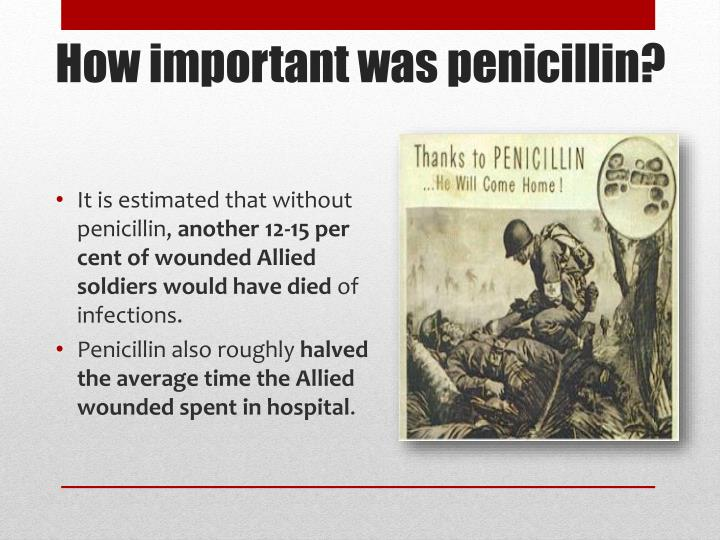 How important was penicillin?