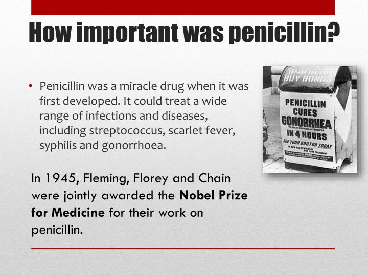 In 1945, Fleming, Florey and Chain were jointly awarded the