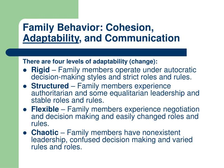 Family Behavior: Cohesion,