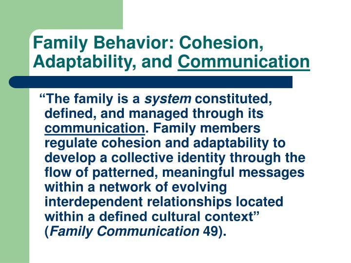 Family Behavior: Cohesion, Adaptability, and