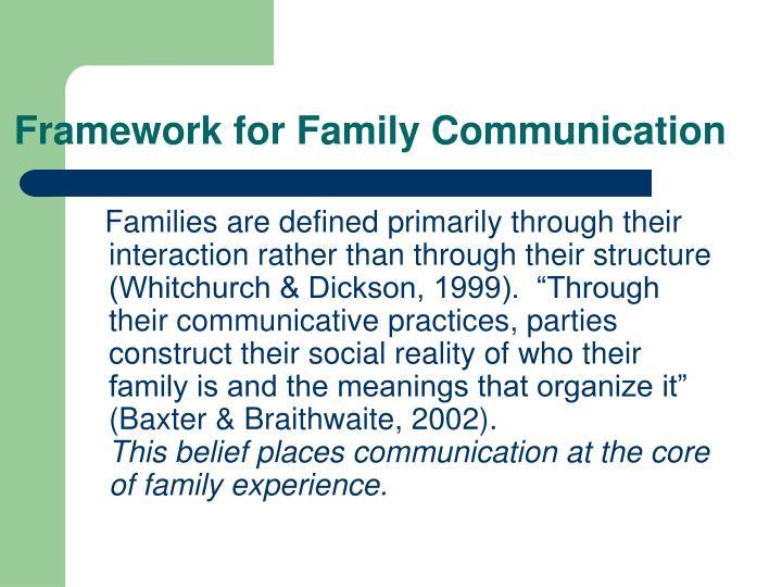 Framework for Family Communication