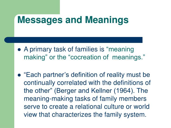 Messages and Meanings