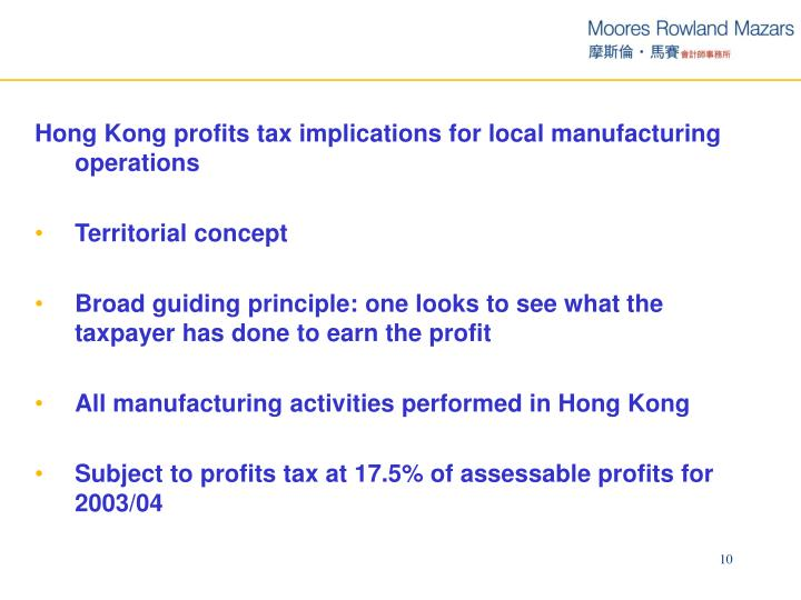Hong Kong profits tax implications for local manufacturing operations