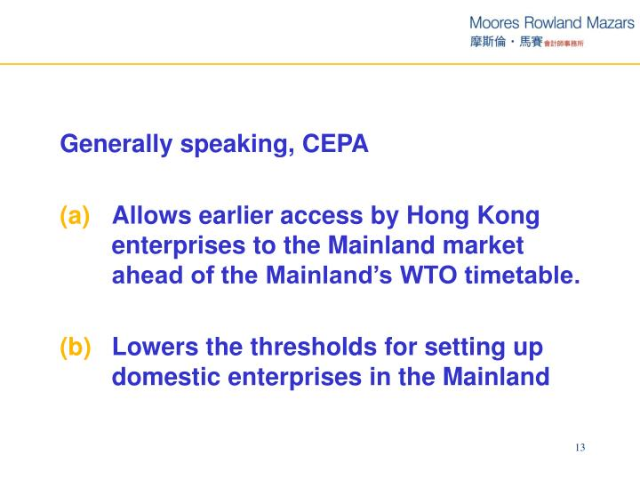 Generally speaking, CEPA