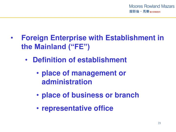 "Foreign Enterprise with Establishment in the Mainland (""FE"")"