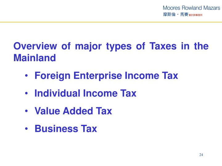 Overview of major types of Taxes in the Mainland