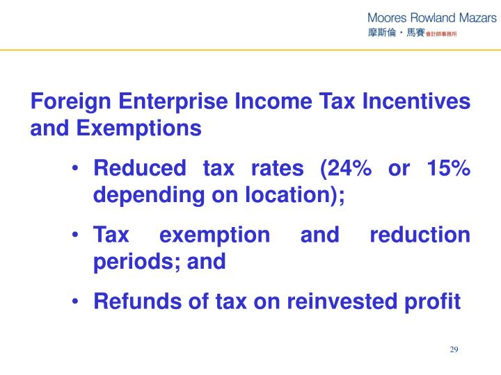Foreign Enterprise Income Tax Incentives and Exemptions