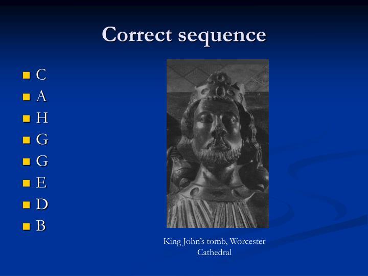 Correct sequence