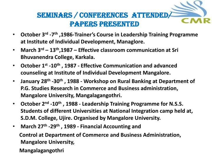 SEMINARS / CONFERENCES  ATTENDED/