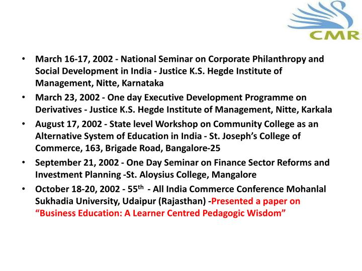 March 16-17, 2002 - National Seminar on Corporate Philanthropy and Social Development in India