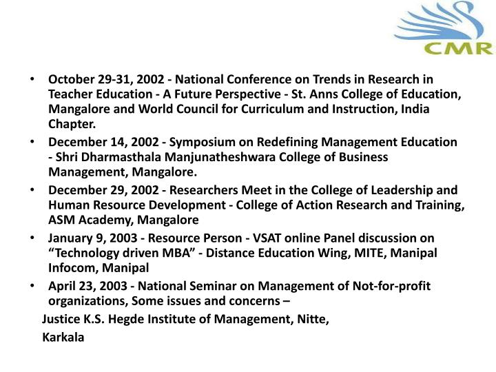 October 29-31, 2002 - National Conference on Trends in Research in Teacher Education - A Future Perspective - St.