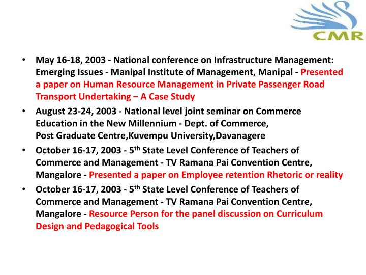 May 16-18, 2003 - National conference on Infrastructure Management: Emerging Issues