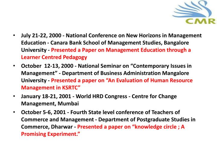 July 21-22, 2000 - National Conference on New Horizons in Management Education -