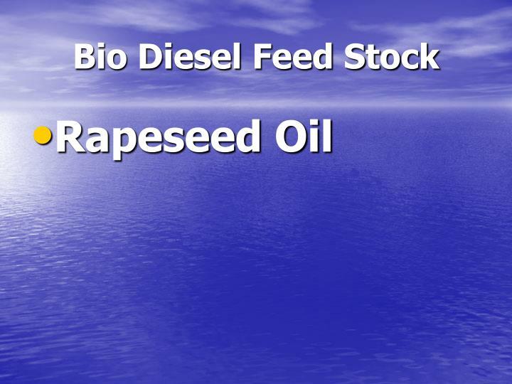 Bio Diesel Feed Stock