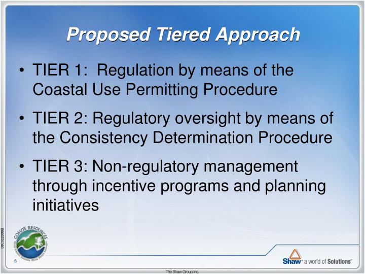 Proposed Tiered Approach
