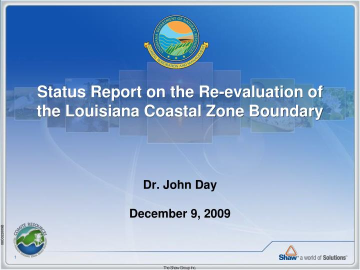 status report on the re evaluation of the louisiana coastal zone boundary