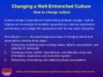 changing a well entrenched culture how to change culture