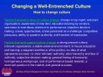 changing a well entrenched culture how to change culture2