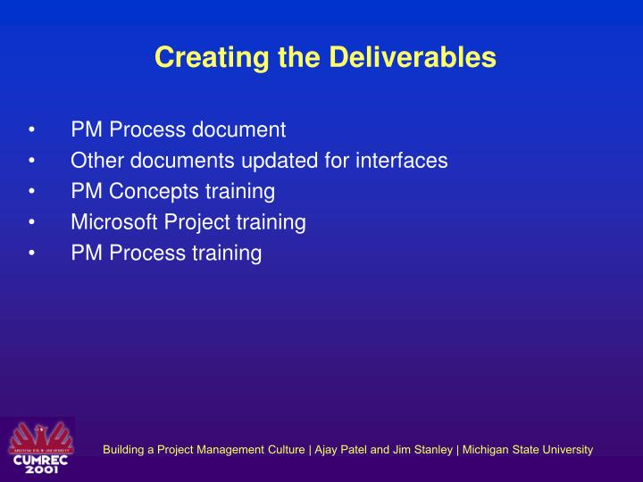 Creating the Deliverables