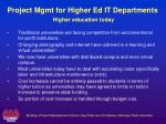 project mgmt for higher ed it departments higher education today