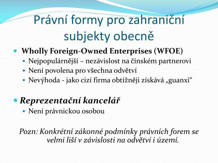Právní formy pro zahraniční subjekty obecně