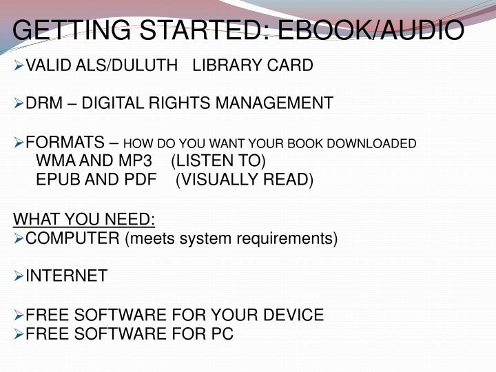 GETTING STARTED: EBOOK/AUDIO