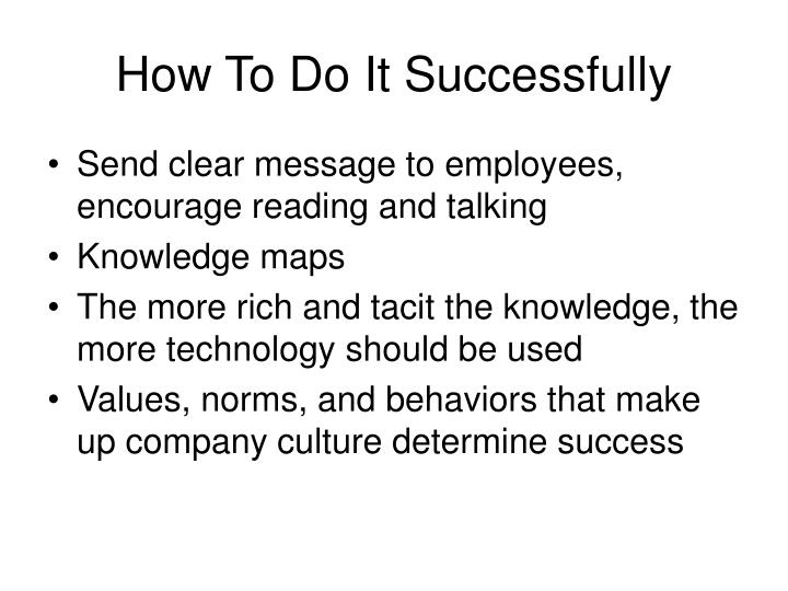 How To Do It Successfully